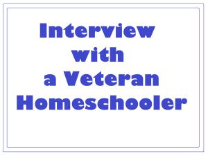 Interview with a Veteran Homeschooler by Suzy Homeschooler